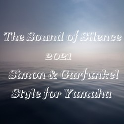 The Sound of Silence 2021 - Simon & Garfunkel
