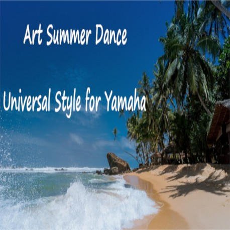 Art Summer Dance - Universal Styl for Yamaha