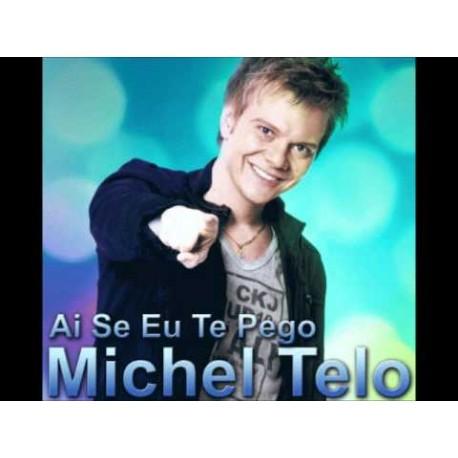 Michel Teló - Ai Se Eu Te Pego ( New version )