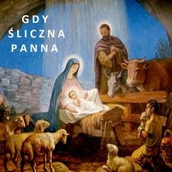 Gdy śliczna Panna-Kolędy Polskie