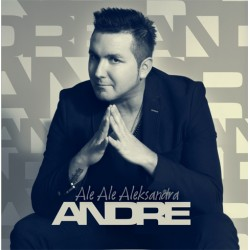 Andre-Ale Ale Aleksandra (new version 2017)