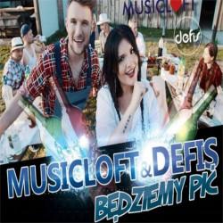 Musicloft & Defis - Będziemy Pić