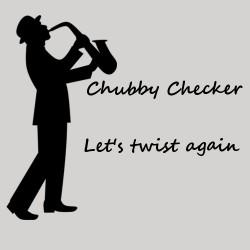 hubby Checker - Let's Twist Again