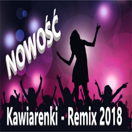 Kawiarenki Remix 2018 - Irena Jarocka
