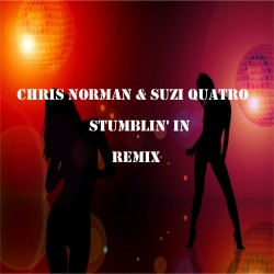 Chris Norman & Suzi Quatro - Stumblin' in Remix 2018