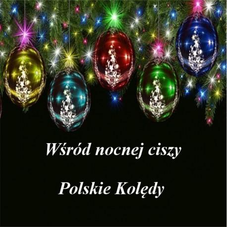 Wśród nocnej ciszy - Polskie Kolędy