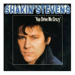 Shakin Stevens - You drive me crazy-Gold Version