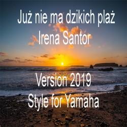 Irena Santor - Już nie ma dzikich plaż 2019